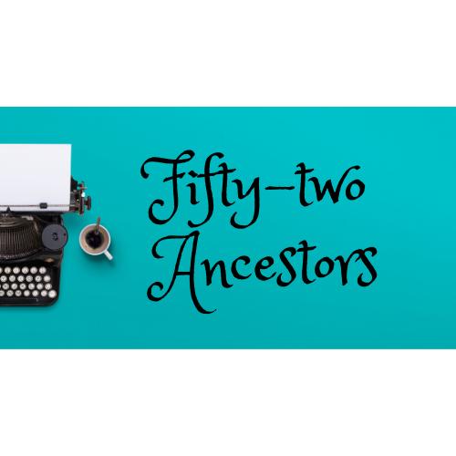 Fifty-two Ancestors